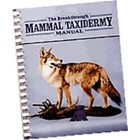The Breakthrough Mammal Taxidermy Manual