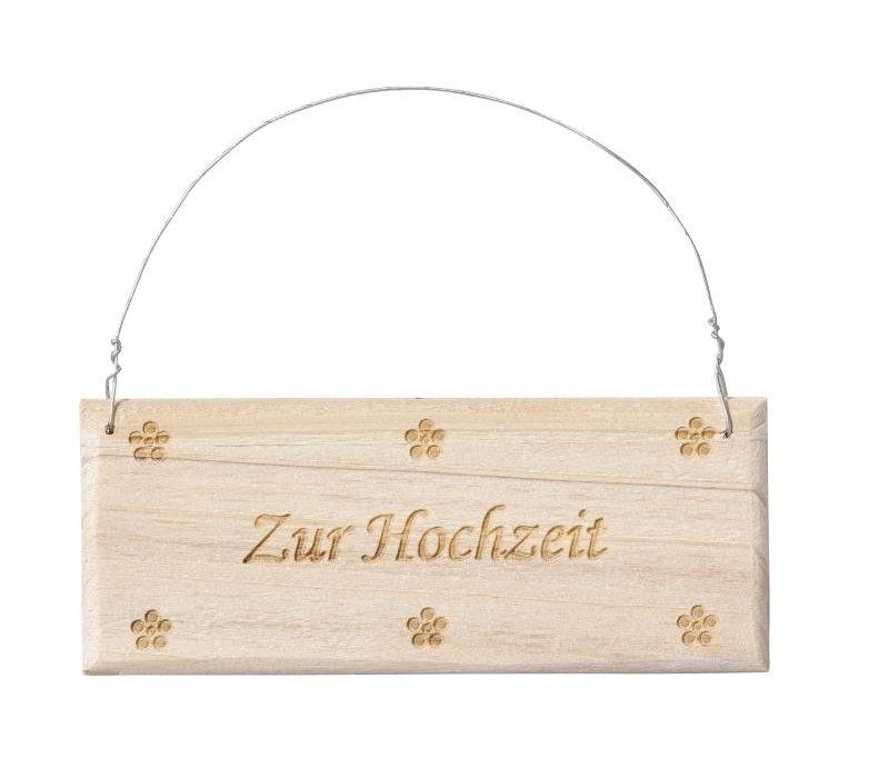 """Holz-Schild """"Zur Hochzeit"""""""