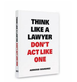 BIS BIS Publishers Book - Think like a lawyer