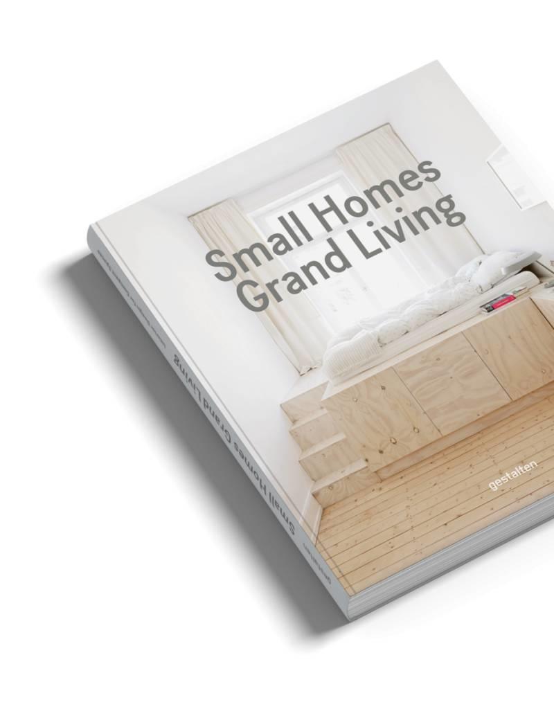Gestalten Small Homes, Grand Living