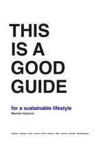 BIS This is a Good Guide - for a sustainable lifestyle