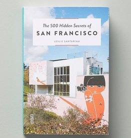 Luster Luster Book  500 Hidden Secrets of San Francisco