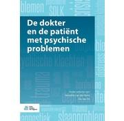 De dokter en de patiënt met psychische problemen - Tweedehands