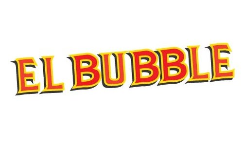 EL BUBBLE