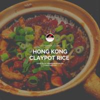 Classic Hong Kong Style Claypot Rice