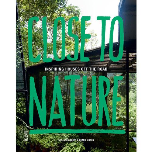 "Luster Interieurboek ""Close to nature - Inspiring houses off the road"" - Frank Visser"