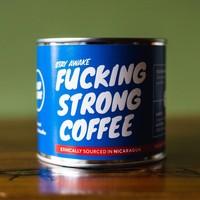 """Fucking Strong Coffee"" bonen Nicaragua"