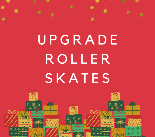 Gifts that upgrade roller skates