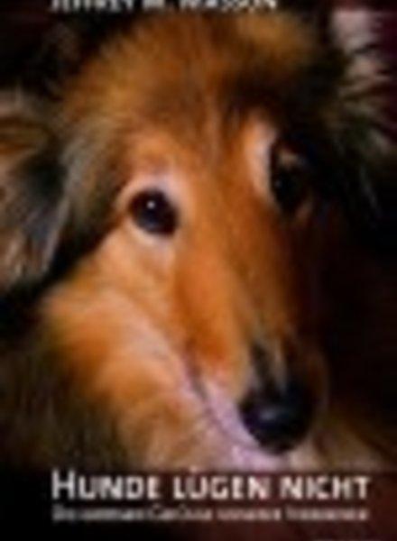 Hunde lügen nicht von Jeffrey M. Masson