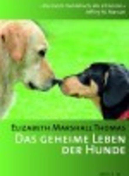 Das geheime Leben der Hunde- E.M. Thomas