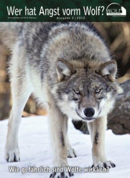 Das Wolf Magazin - Ausgabe 2/2012 in Buchform