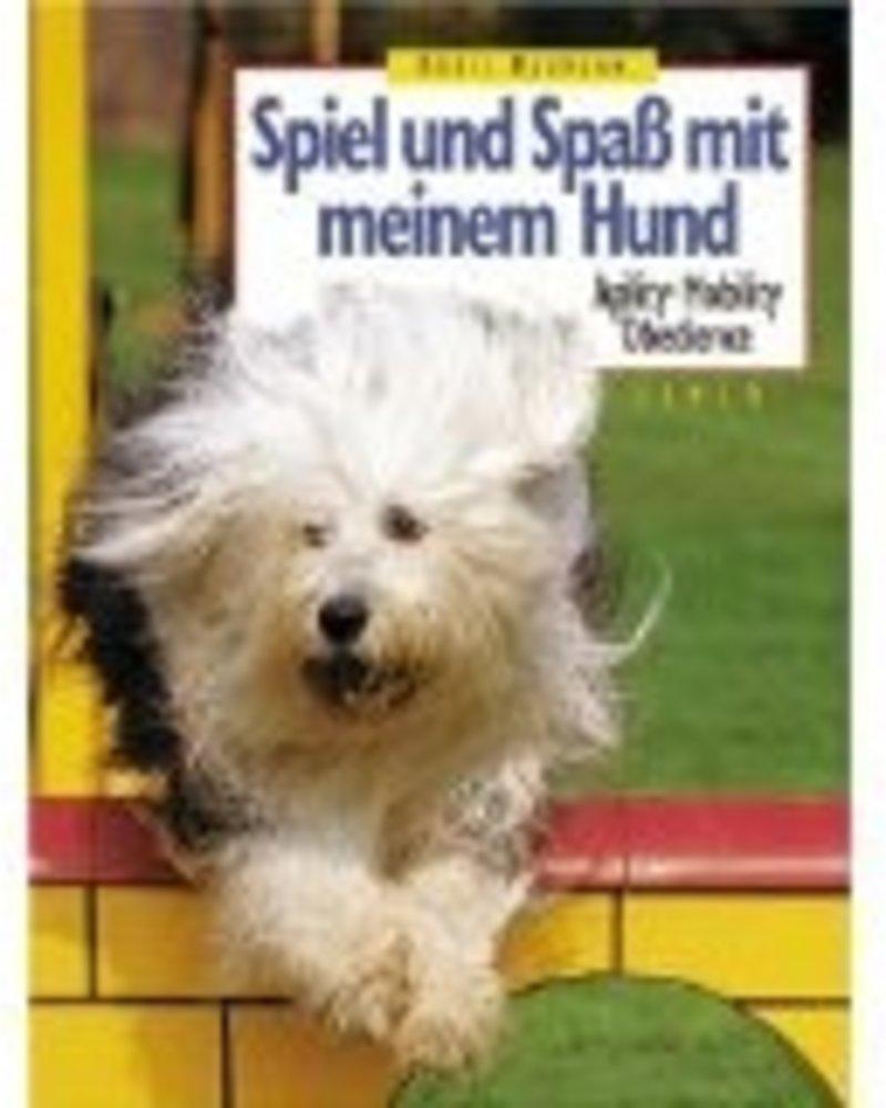 Spiel und Spaß mit meinem Hund von Doris Baumann
