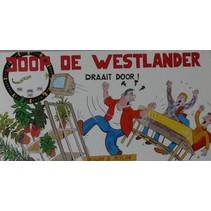 Bijloo - Westland - Stripboek - Joop De Westlander - Deel 3 - Draait door