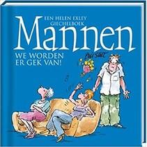 Helen exley - Boek - Mannen we worden er gek van!