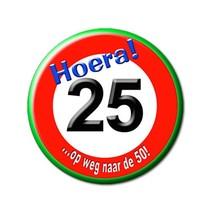 Paperdreams - Button - Klein - Verkeersbord - 25 Jaar