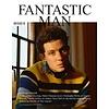 FANTASTIC MAN ISSUE 29