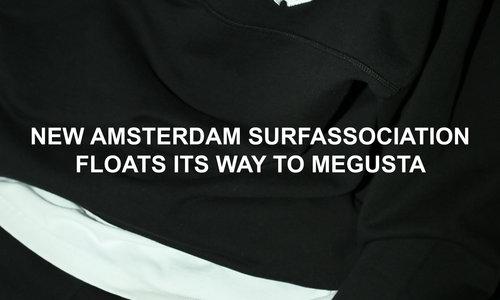 NEW AMSTERDAM SURFASSOCIATION FLOATS ITS WAY TO MEGUSTA