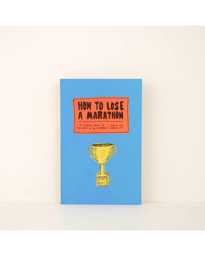 How to lose a Marathon