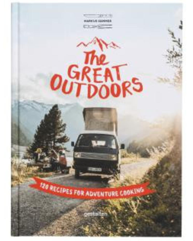 TeNeues Great Outdoors, 120 Recipes for Adventure Cooking