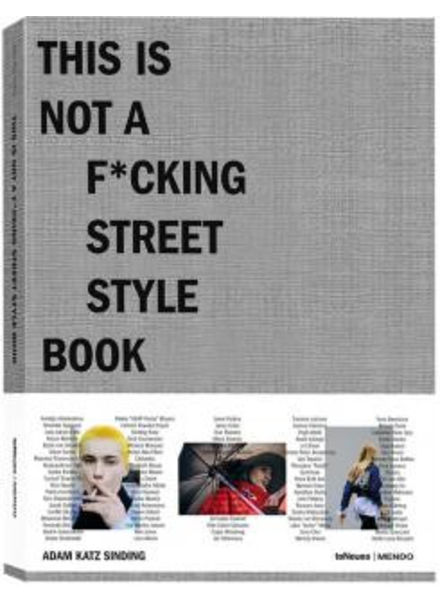 TeNeues Mendo, This is not a F*cking street style book