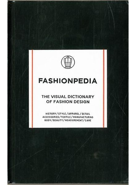 Fashionary Fashionpedia, The Visual Dictionary of Fashion Design