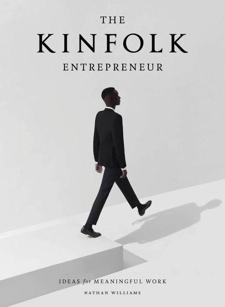 Kinfolk Entrepreneur: Ideas for meaningful work