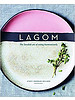 Lagom, The Swedish art of Eating Harmoniously