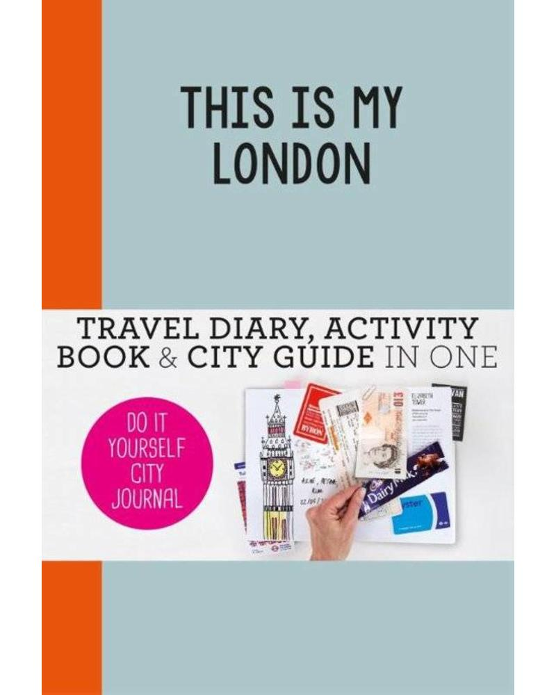 This is my London: travel diary