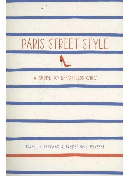 Paris street style, a guide to effortless Chic