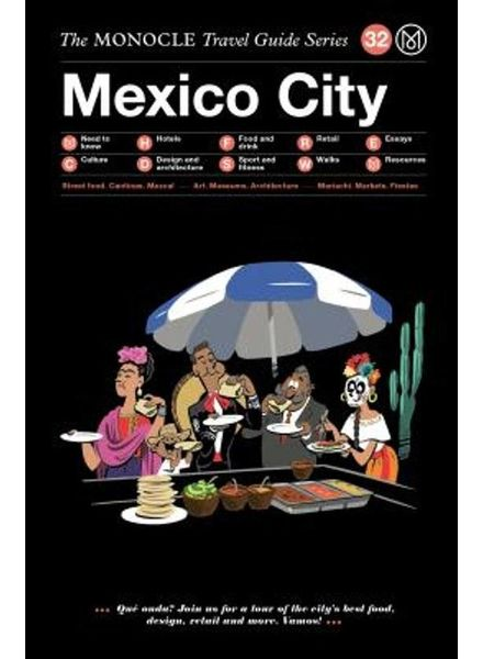 The Monocle Travel Guide Series : Mexico city