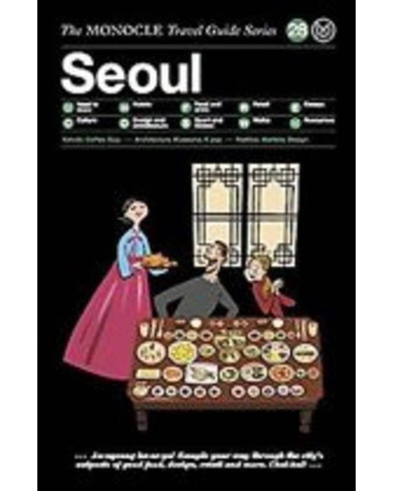 The Monocle Travel Guide Series : Seoul
