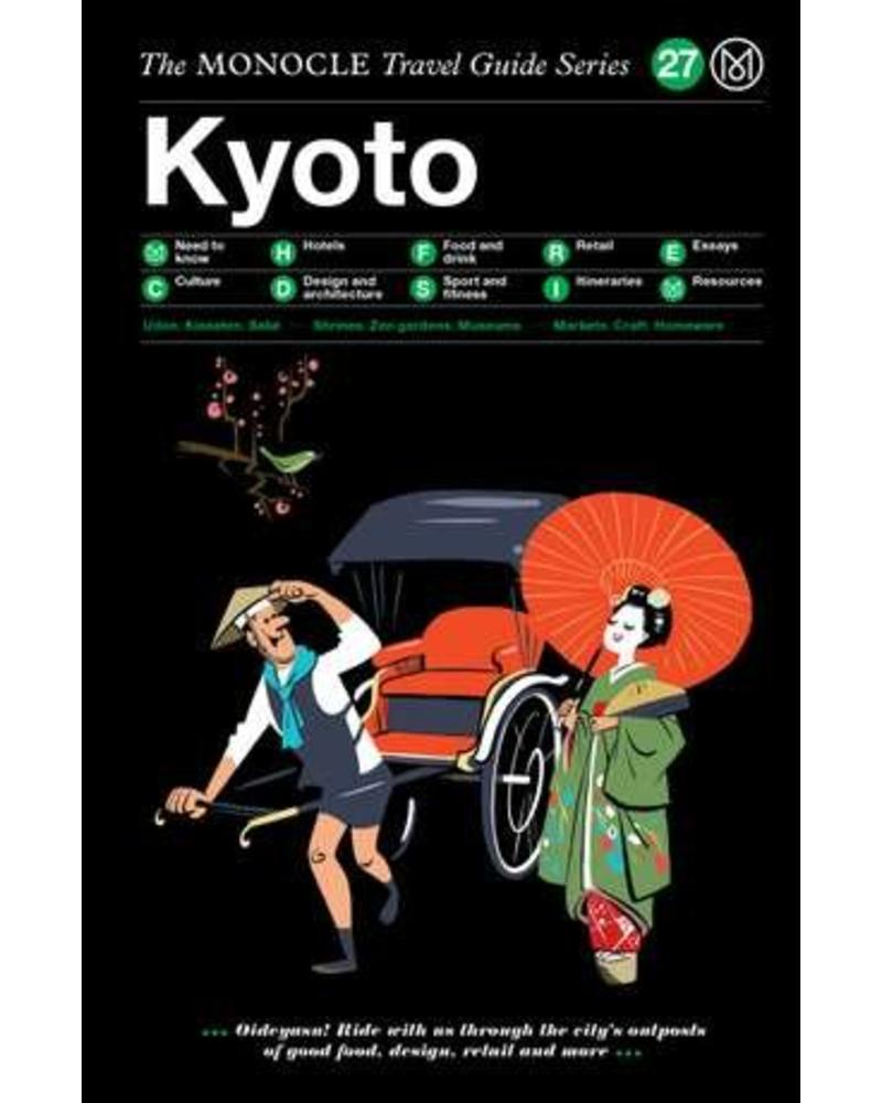 The Monocle Travel Guide Series : Kyoto