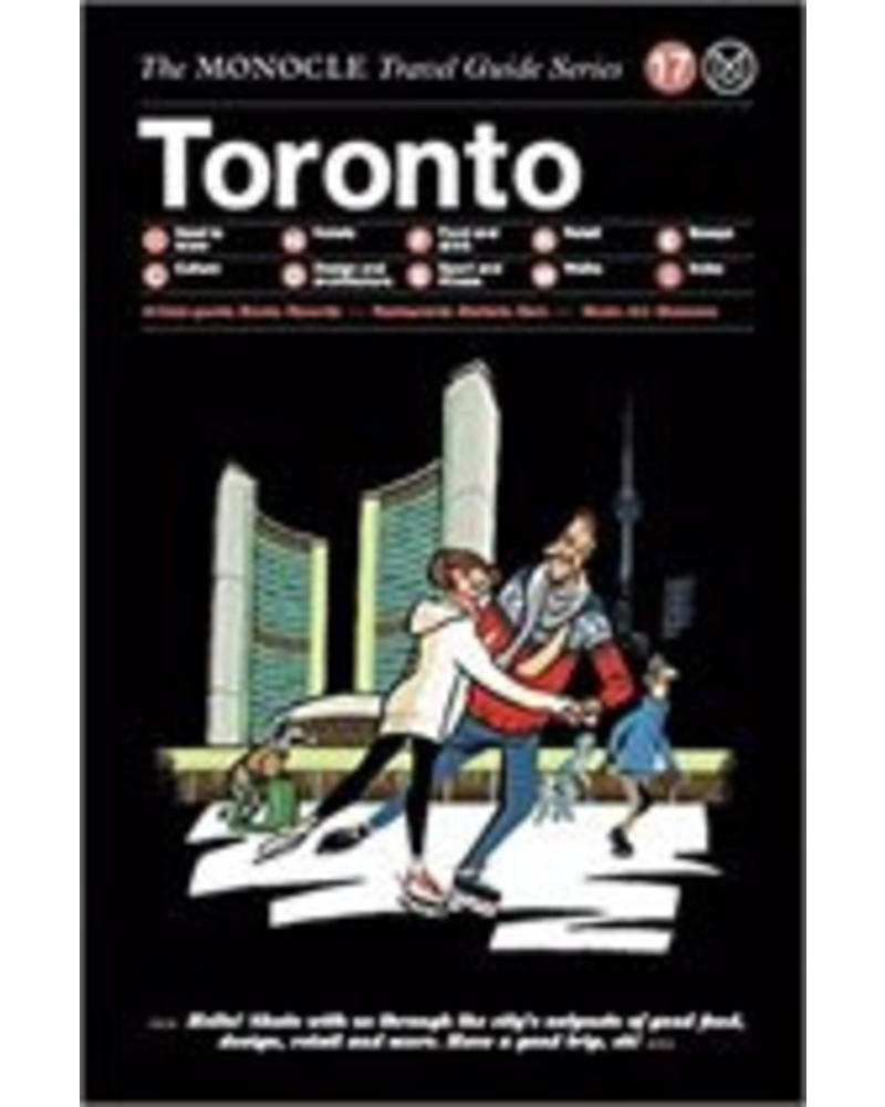 The Monocle Travel Guide Series : Toronto