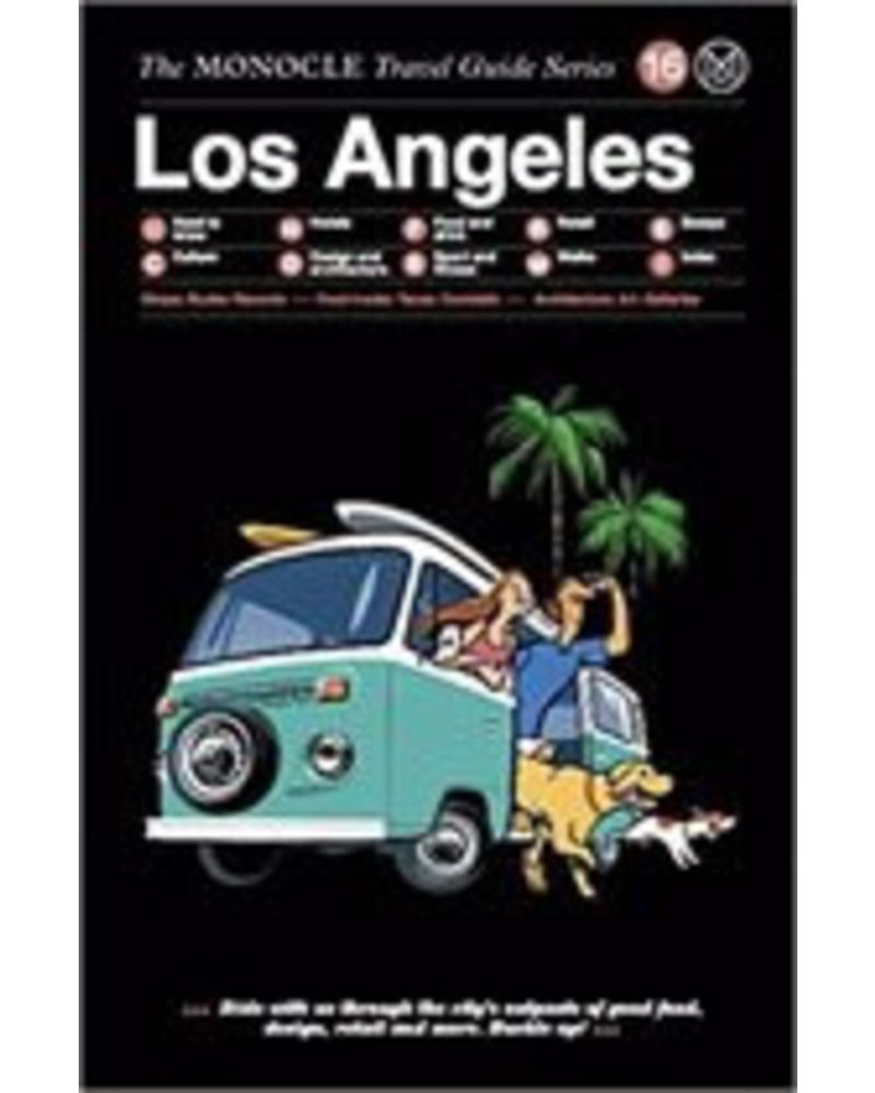 The Monocle Travel Guide Series : Los Angeles