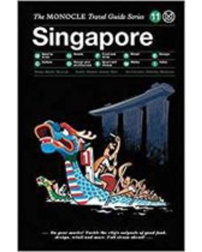 The Monocle Travel Guide Series : Singapore