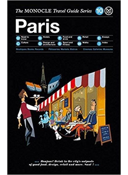 The Monocle Travel Guide Series : Paris
