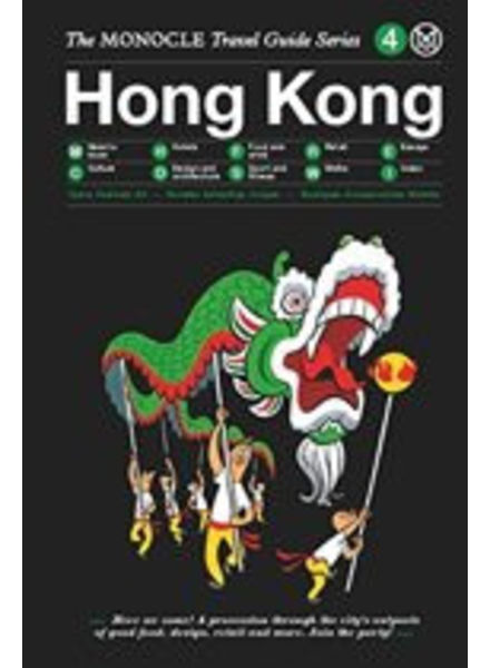 The Monocle Travel Guide Series : Hong Kong