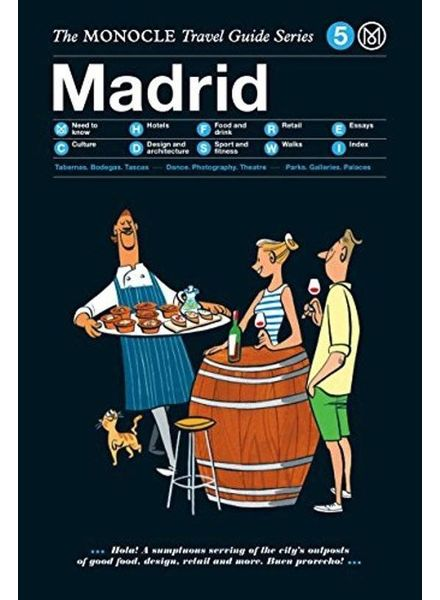 The Monocle Travel Guide Series : Madrid