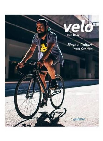Velo 3rd gear, bicycle culture and stories