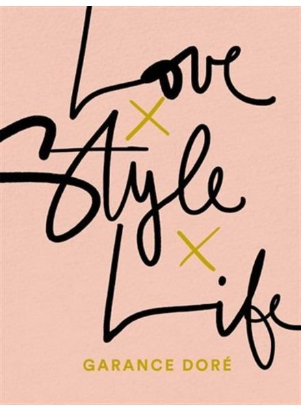 Simon and Schuster UK Dore Garance Love Style Life