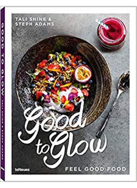 Good to Glow, feel good food
