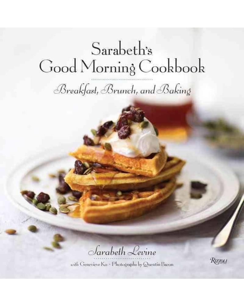 Sarabeth's good Morning Cookbook