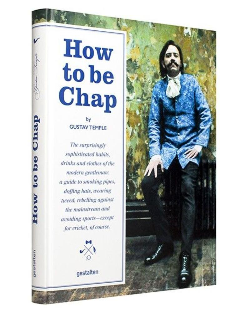 How to be chap