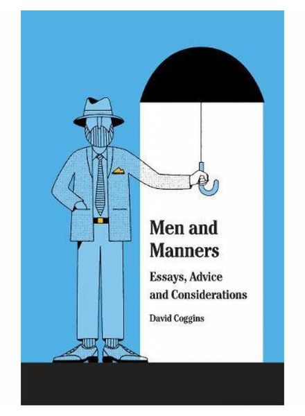Gentlemen, Behave! Manners for the Modern Man