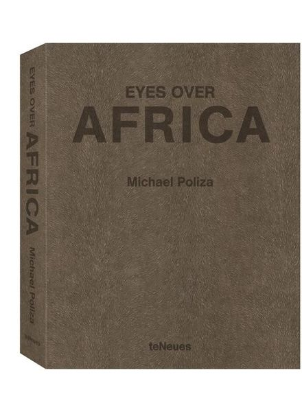 TeNeues Poliza Michael, Eyes Over Africa (XXL Edition)