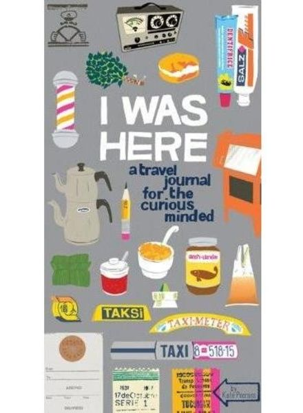 Chronicle Gifts I was here, A travel Journal for the curious minded