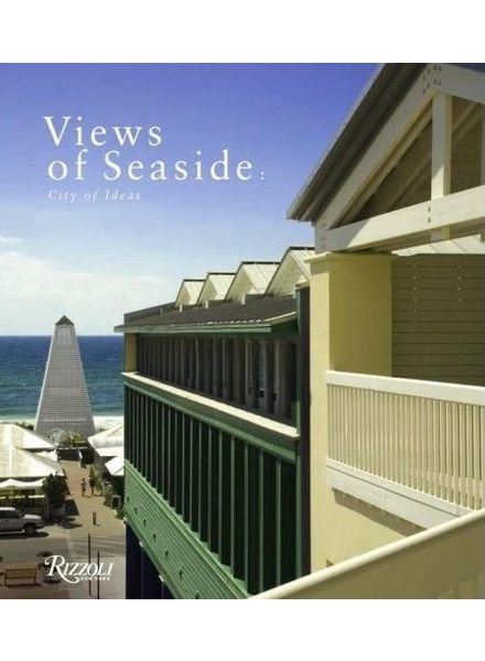 Rizzoli Views of Seaside, city of ideas