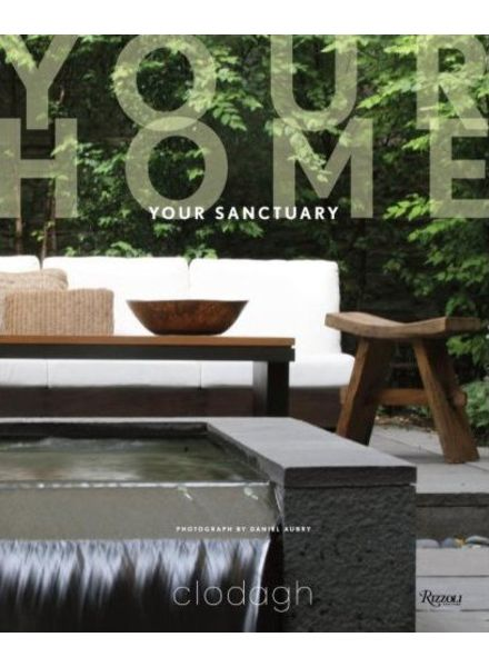 Rizzoli Your home your sanctuary by Clodagh