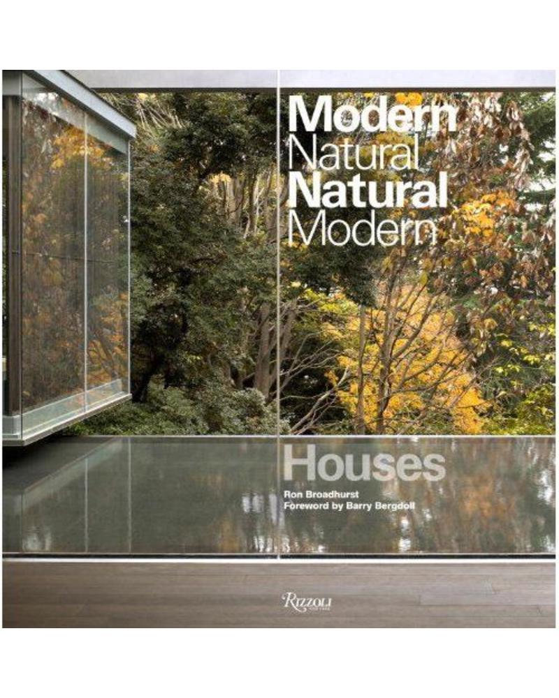 Rizzoli Houses, modern natural/Natural modern