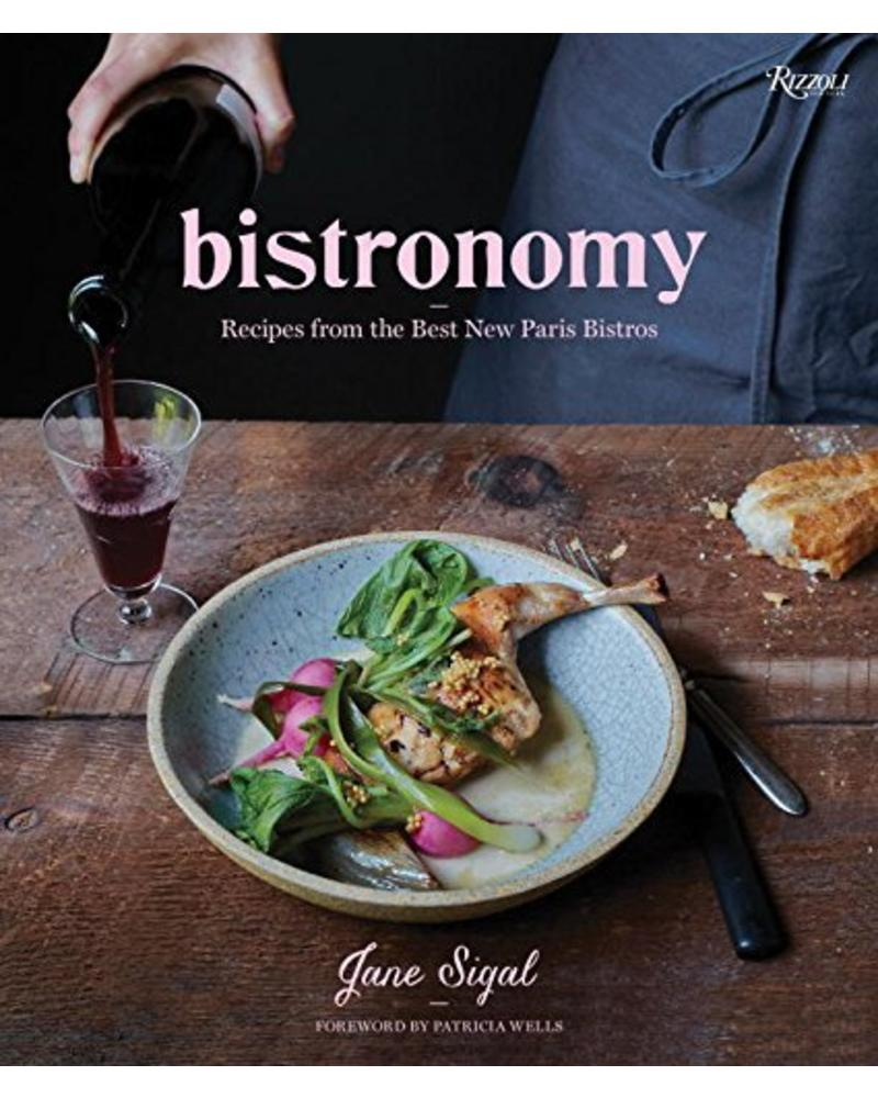 Rizzoli Bistronomy, recipes from the best New Paris Bistros